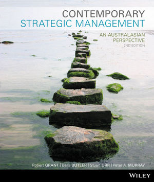 Contemporary Strategic Management: An Australasian Perspective, 2nd Edition