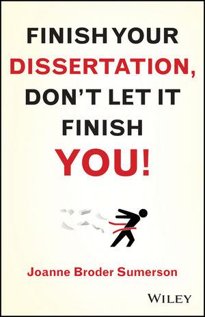 Finish Your Dissertation, Don