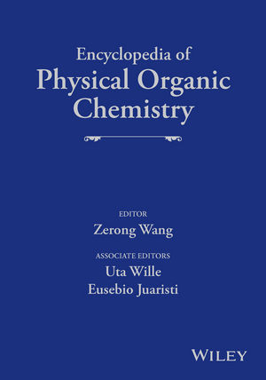 Encyclopedia of Physical Organic Chemistry, 6 Volume Set