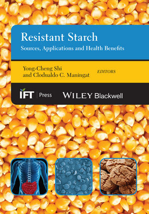 Resistant Starch: Sources, Applications and Health Benefits (1118528751) cover image