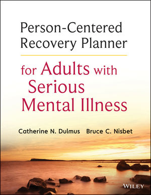 Person-Centered Recovery Planner for Adults with Serious Mental Illness (1118653351) cover image