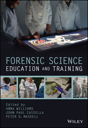 Forensic Science Education and Training: A Tool-kit for Lecturers and Practitioner Trainers (1118689151) cover image