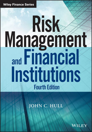 Risk Management and Financial Institutions, 4th Edition