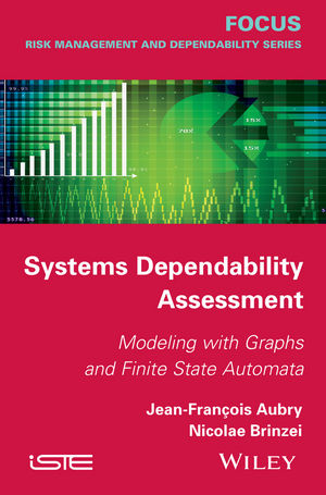 Systems Dependability Assessment: Modeling with Graphs and Finite State Automata (1119053951) cover image