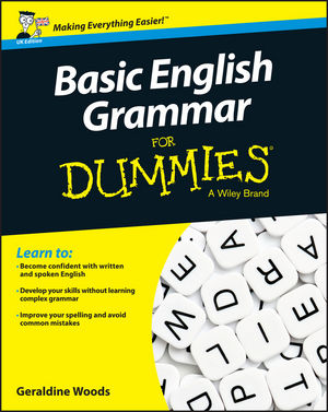 Basic English Grammar For Dummies - UK, UK Edition