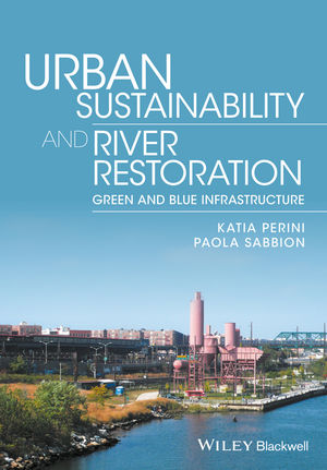 Urban Sustainability and River Restoration: Green and Blue Infrastructure (1119244951) cover image
