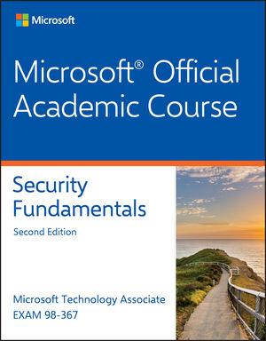 Exam 98-367 MTA Security Fundamentals, 2nd Edition