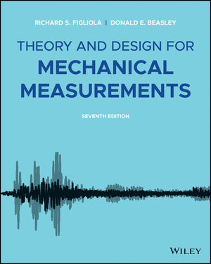 Theory and Design for Mechanical Measurements, Enhanced eText, 7th Edition