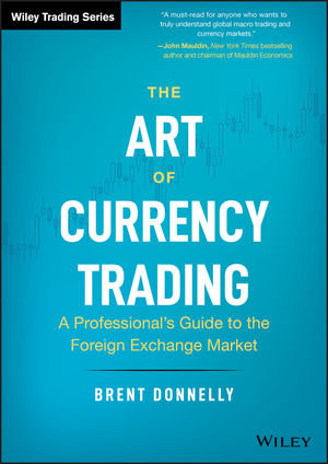 The Art Of Currency Trading A
