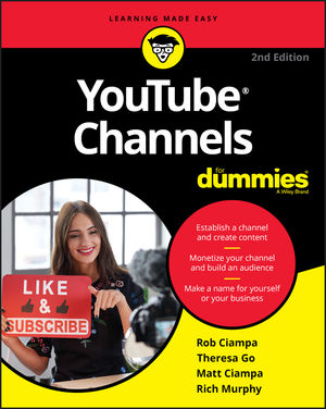 YouTube Channels For Dummies, 2nd Edition