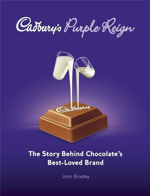 Cadbury's Purple Reign: The Story Behind Chocolate's Best-Loved Brand