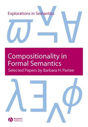 Compositionality in Formal Semantics: Selected Papers