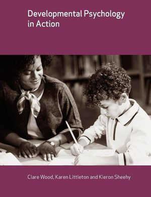 Developmental Psychology in Action (1405116951) cover image