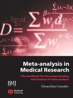 Meta-analysis in Medical Research: The handbook for the understanding and practice of meta-analysis (1405143851) cover image
