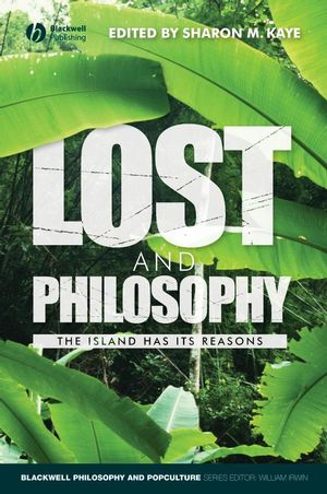 Lost and Philosophy: The Island Has Its Reasons (1405163151) cover image