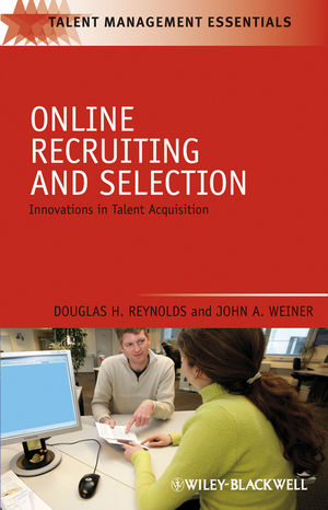 Online Recruiting and Selection: Innovations in Talent Acquisition (1444315951) cover image