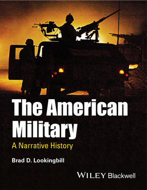 The American Military: A Narrative History (1444337351) cover image