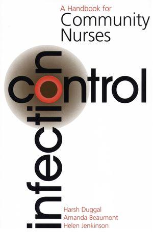 Infection Control: A Handbook for Community Nurses