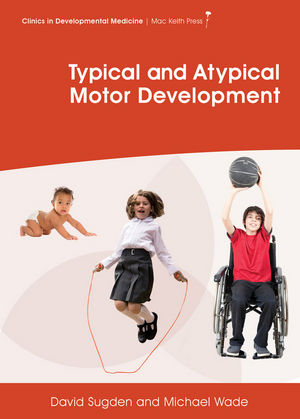 Description: Typical and Atypical Motor Development