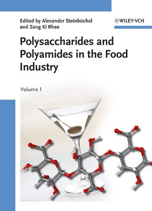 Polysaccharides and Polyamides in the Food Industry: Properties, Production, and Patents, Two Volumes