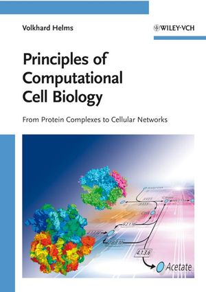 Principles of Computational Cell Biology (3527315551) cover image