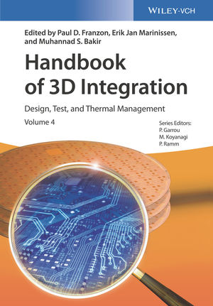 Handbook of 3D Integration, Volume 4: Design, Test, and Thermal Management