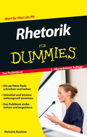 Rhetorik für Dummies, Das Pocketbuch 2. Auflage