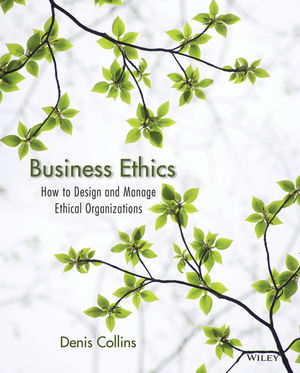 Business Ethics:  How to Design and Manage Ethical Organizations (EHEP002051) cover image