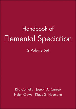 Handbook of Elemental Speciation, 2 Volume Set
