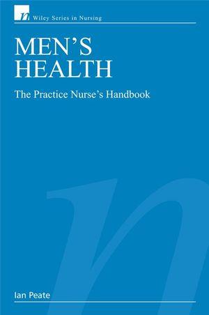 Men's Health: The Practice Nurse's Handbook