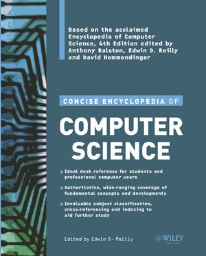 Concise Encyclopedia of Computer Science (0470090952) cover image