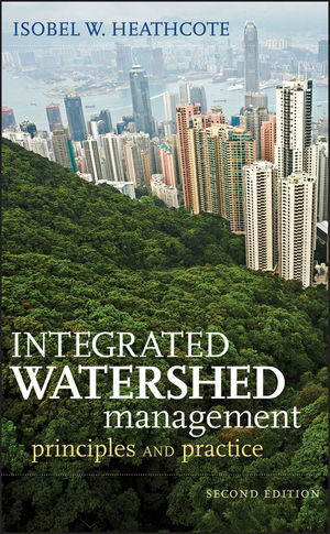 Integrated Watershed Management: Principles and Practice, 2nd Edition (0470376252) cover image