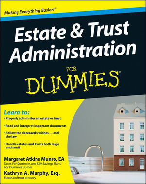 Estate and Trust Administration For Dummies (0470453052) cover image