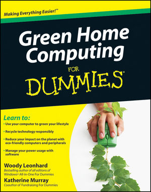 Green Home Computing For Dummies (0470467452) cover image