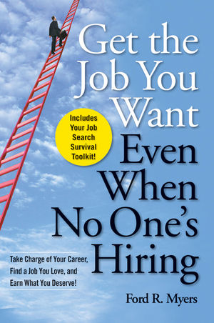 Get The Job You Want, Even When No One