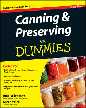 Canning and Preserving For Dummies, 2nd Edition
