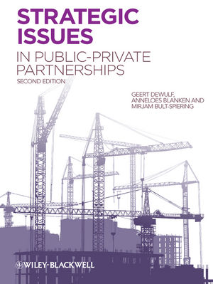 Strategic Issues in Public-Private Partnerships, 2nd Edition (0470656352) cover image