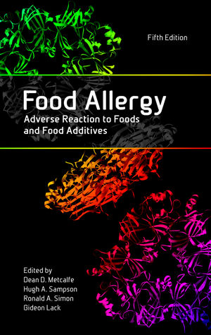 Food Allergy: Adverse Reaction to Foods and Food Additives, 5th Edition