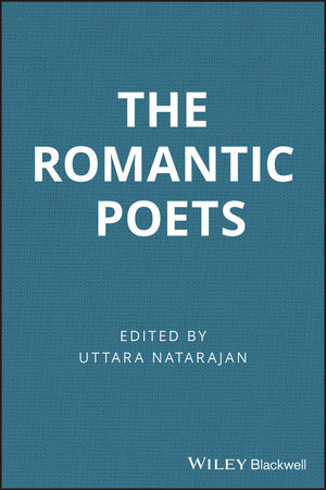 The Romantic Poets: A Guide to Criticism (0470766352) cover image