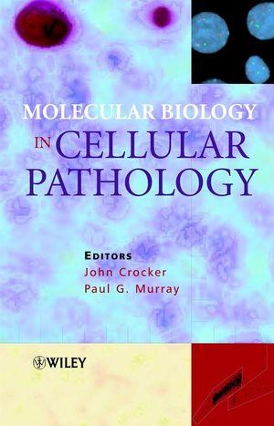 Molecular Biology in Cellular Pathology