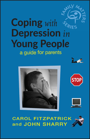 Coping with Depression in Young People: A Guide for Parents (0470857552) cover image