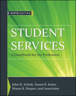 Student Services: A Handbook for the Profession, 5th Edition (0470872152) cover image
