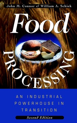 Food Processing: An Industrial Powerhouse in Transition, 2nd Edition