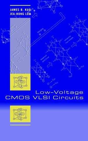 Low-Voltage CMOS VLSI Circuits