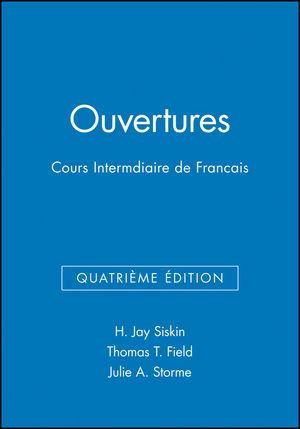 Ouvertures: Cours Intermédiaire de Francais, Workbook/Lab Manual , 4ème Édition