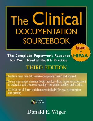 The Clinical Documentation Sourcebook: The Complete Paperwork Resource for Your Mental Health Practice, 3rd Edition