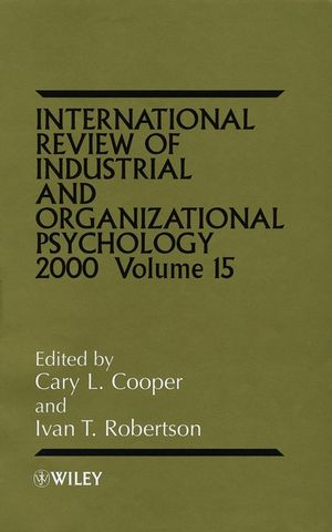 International Review of Industrial and Organizational Psychology, 2000 Volume 15 (0471858552) cover image