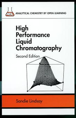 High Performance Liquid Chromatography, 2nd Edition