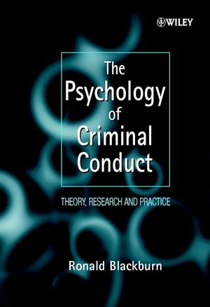 The <span class='search-highlight'>Psychology</span> of Criminal Conduct: Theory, Research and Practice