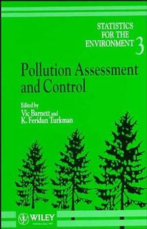 Statistics for the Environment, Volume 3, Pollution Assessment and Control (0471964352) cover image